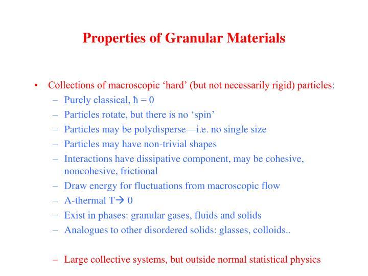 Properties of granular materials