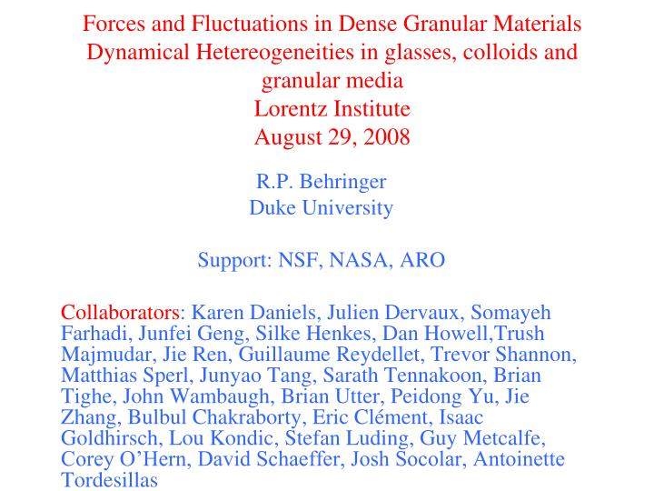 Forces and Fluctuations in Dense Granular Materials