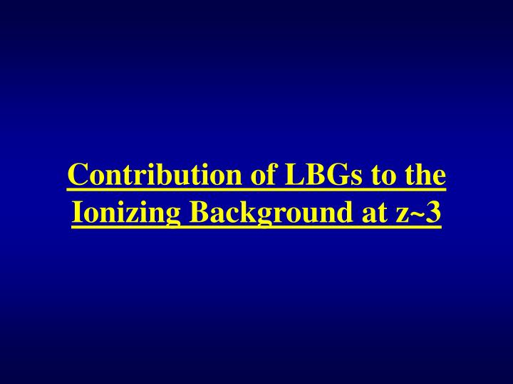 Contribution of LBGs to the Ionizing Background at z~3