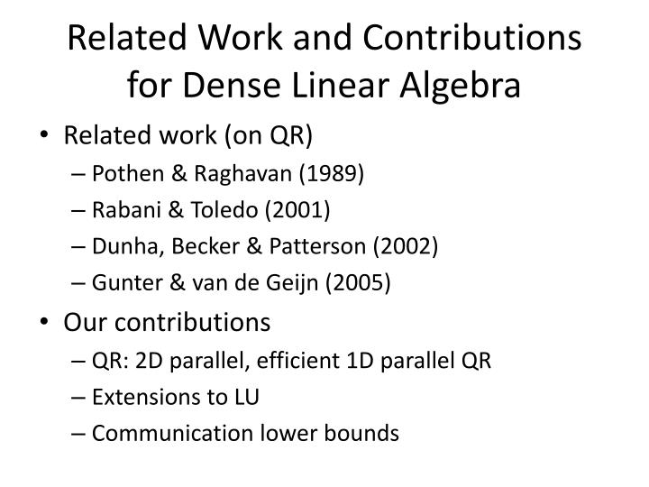 Related Work and Contributions for Dense Linear Algebra