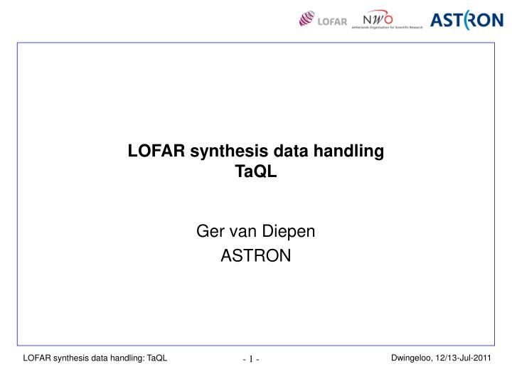 LOFAR synthesis data handling