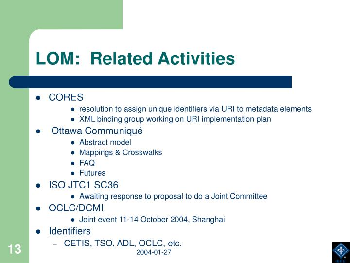LOM:  Related Activities
