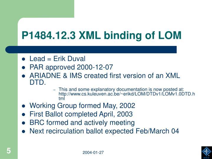 P1484.12.3 XML binding of LOM