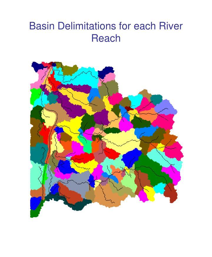 Basin Delimitations for each River Reach