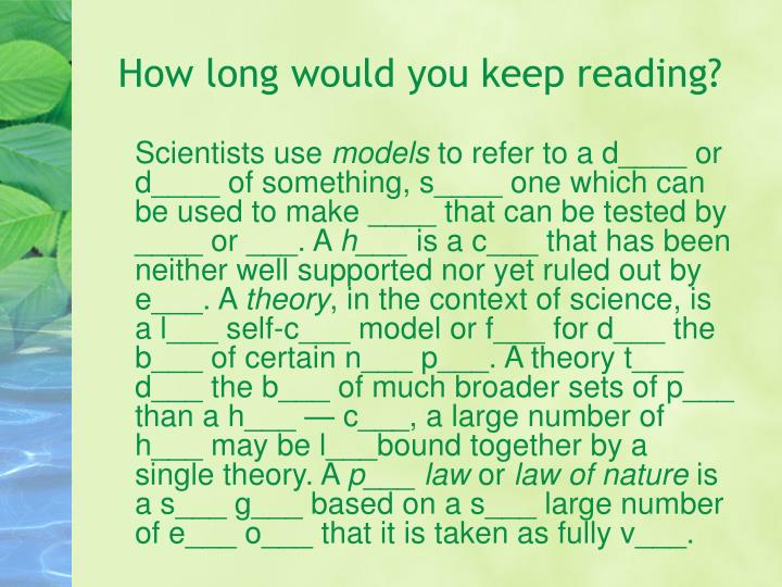How long would you keep reading?