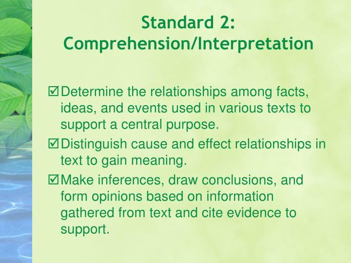 Standard 2: Comprehension/Interpretation