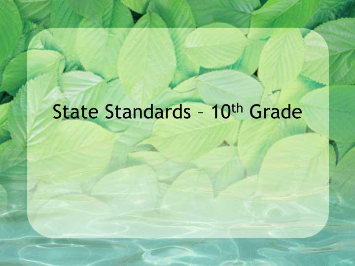 State Standards – 10