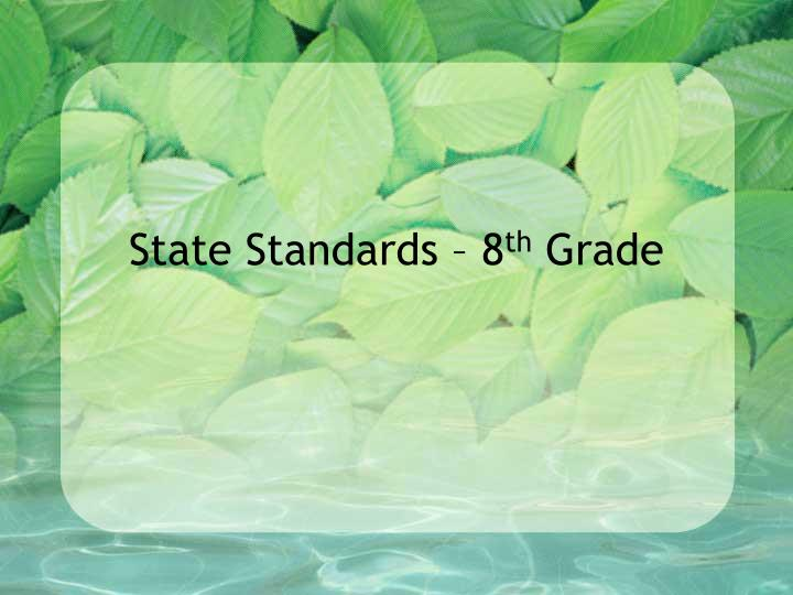 State Standards – 8