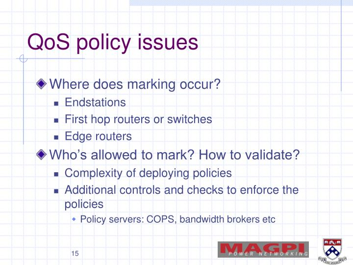 QoS policy issues