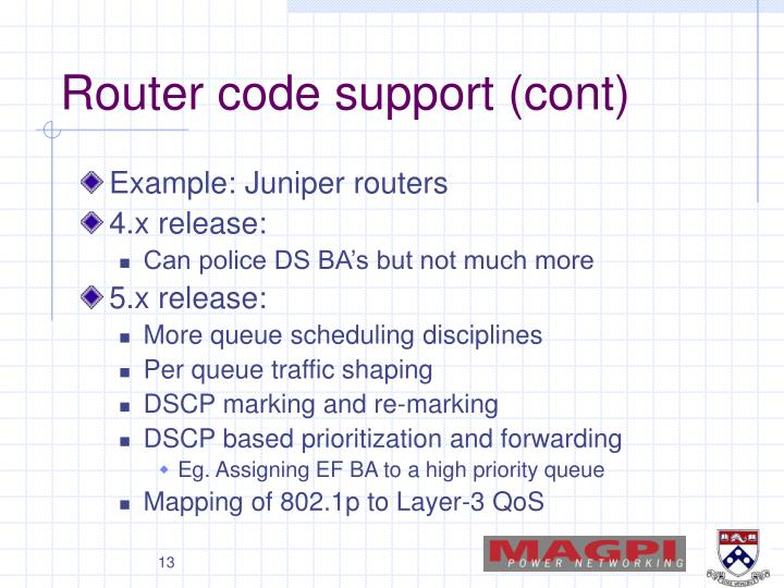 Router code support (cont)