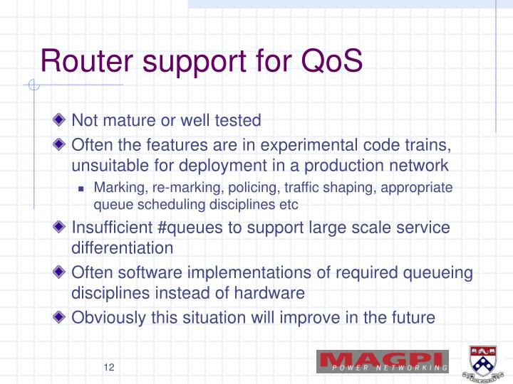 Router support for QoS