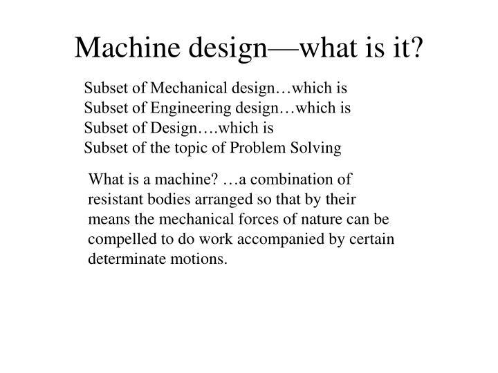 Machine design what is it