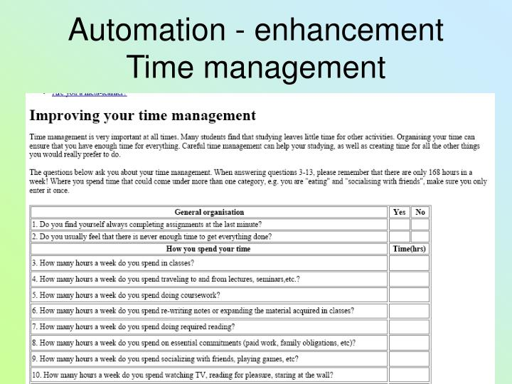 Automation - enhancement Time management