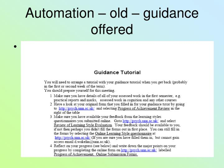Automation – old – guidance offered
