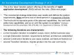 an incremental development strategy 1 of 2