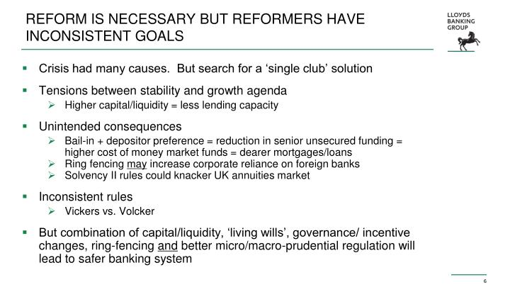 REFORM IS NECESSARY BUT REFORMERS HAVE INCONSISTENT GOALS