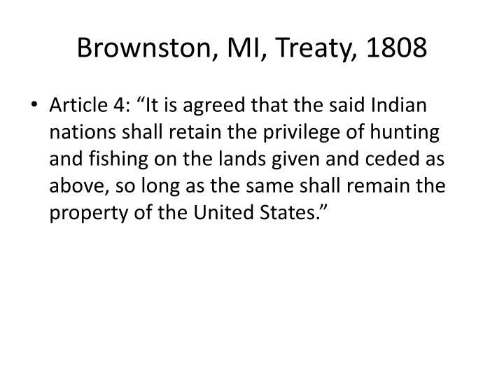 Brownston, MI, Treaty, 1808