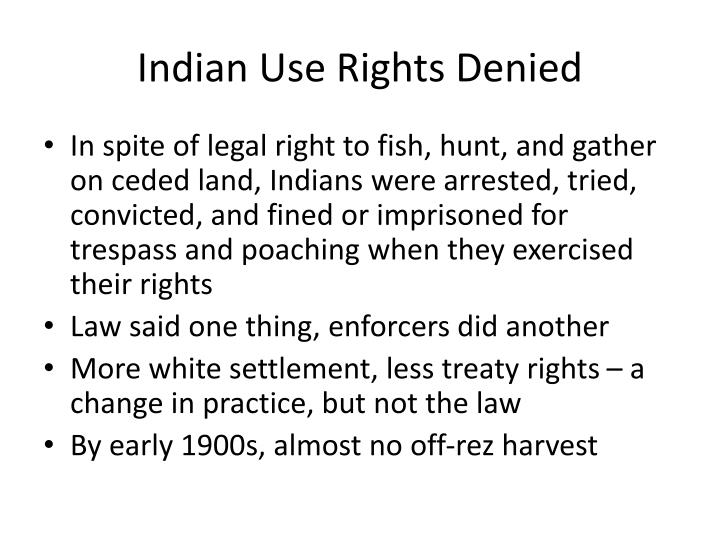 Indian Use Rights Denied