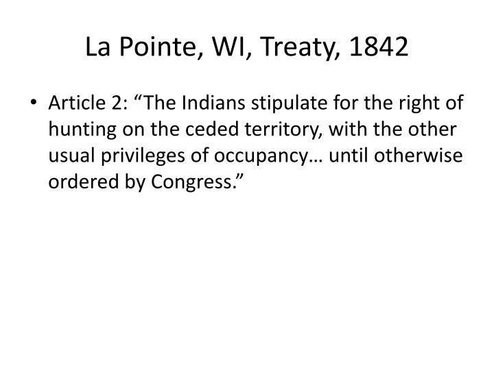 La Pointe, WI, Treaty, 1842