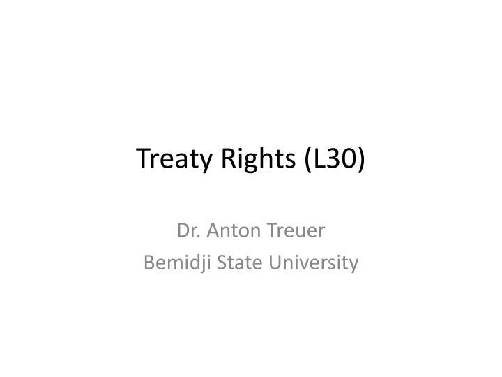 Treaty rights l30