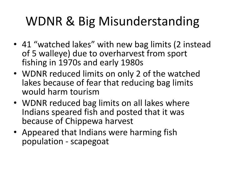 WDNR & Big Misunderstanding