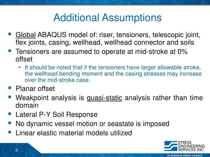 Additional Assumptions