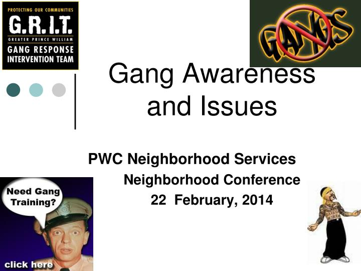 gang awareness and issues n.