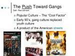 the push toward gangs self recruitment