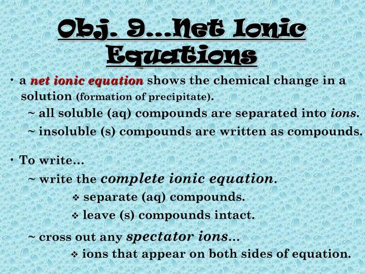 Obj. 9…Net Ionic Equations