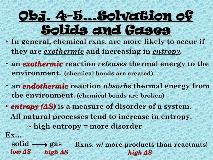 Obj. 4-5…Solvation of Solids and Gases