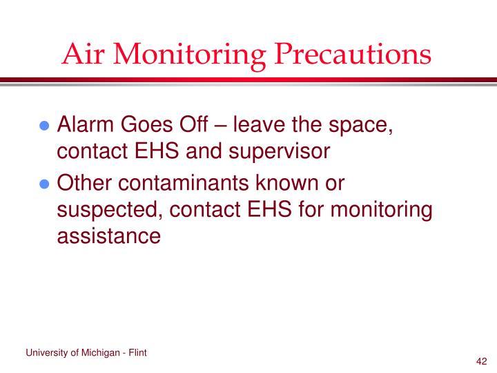 Air Monitoring Precautions