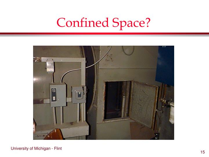 Confined Space?