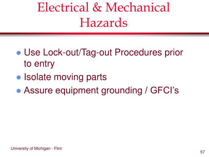 Electrical & Mechanical Hazards