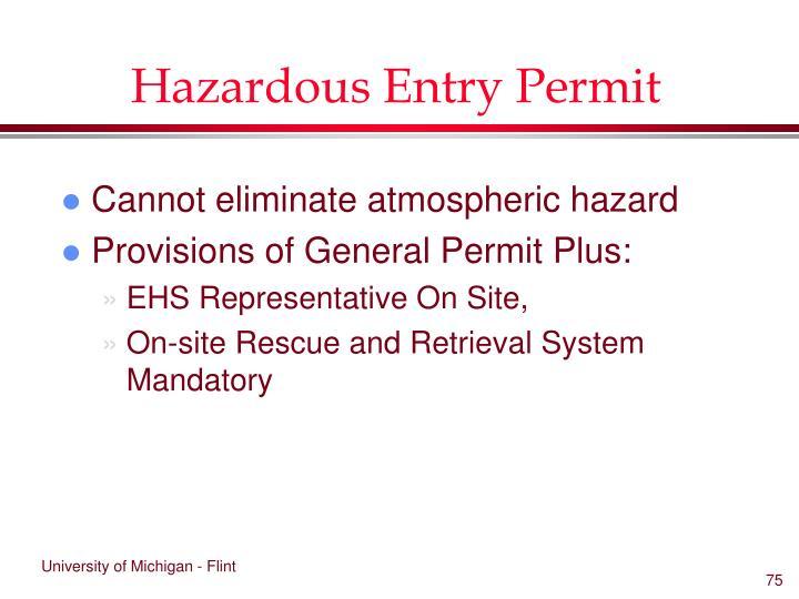 Hazardous Entry Permit