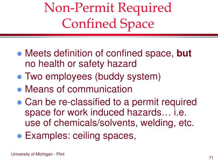 Non-Permit Required Confined Space