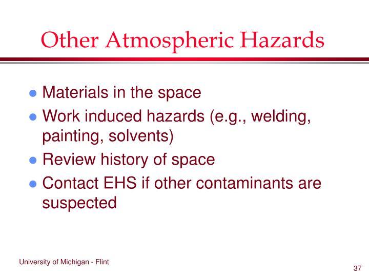 Other Atmospheric Hazards