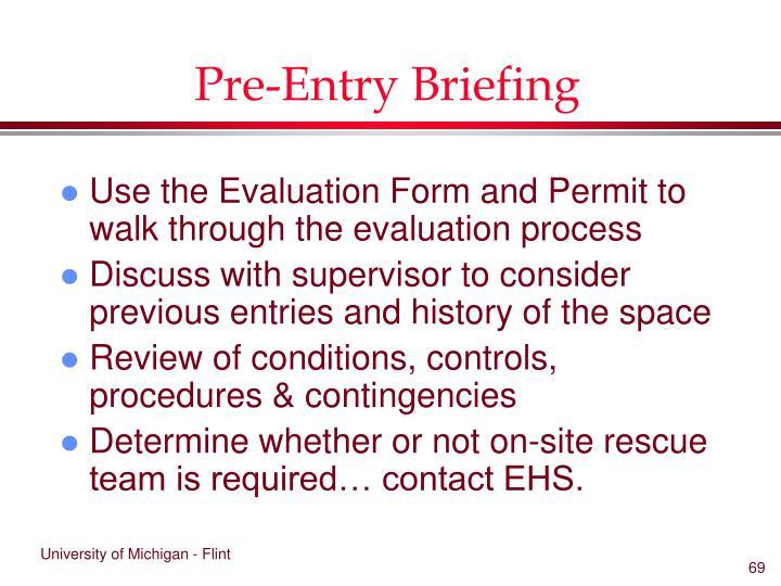 Pre-Entry Briefing