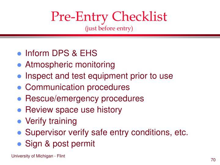 Pre-Entry Checklist