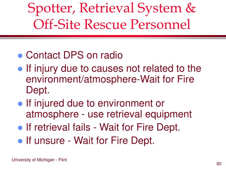 Spotter, Retrieval System & Off-Site Rescue Personnel