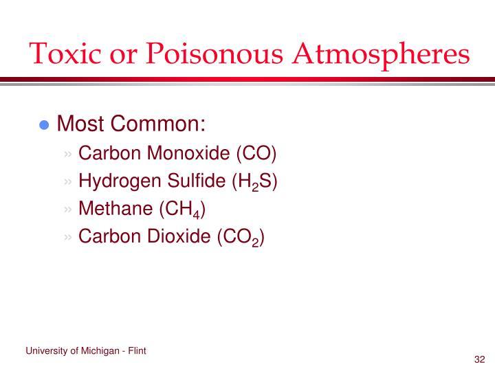 Toxic or Poisonous Atmospheres