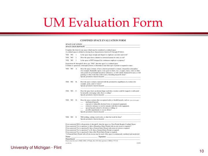 UM Evaluation Form