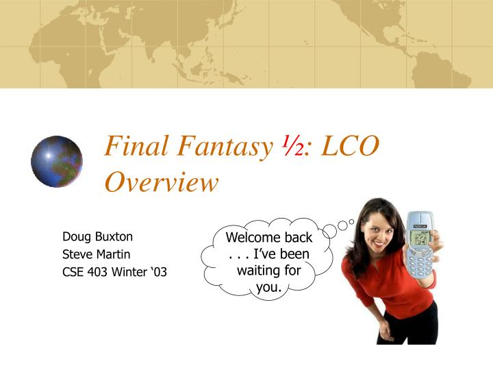 Final fantasy lco overview