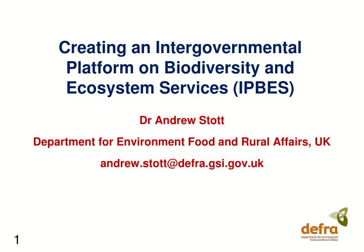 Creating an intergovernmental platform on biodiversity and ecosystem services ipbes