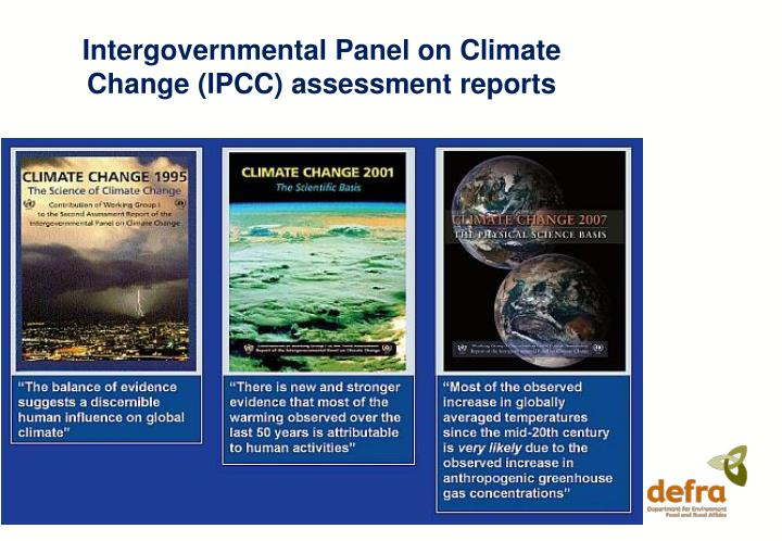 Intergovernmental Panel on Climate Change (IPCC) assessment reports