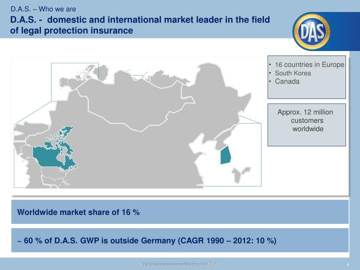 D.A.S. -  domestic and international market leader in the field of legal protection insurance