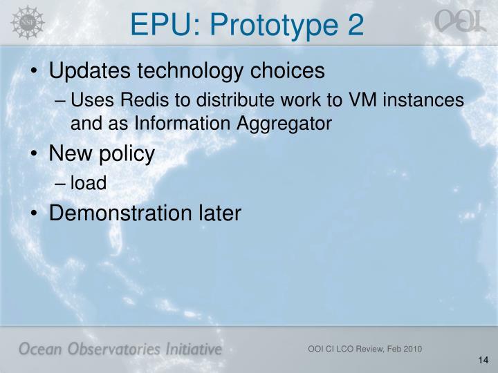 EPU: Prototype 2