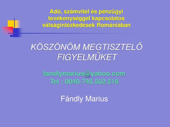 Adó, számvitel és pénzügyi tevékenységgel kapcsolatos válságintézkedések Romániában