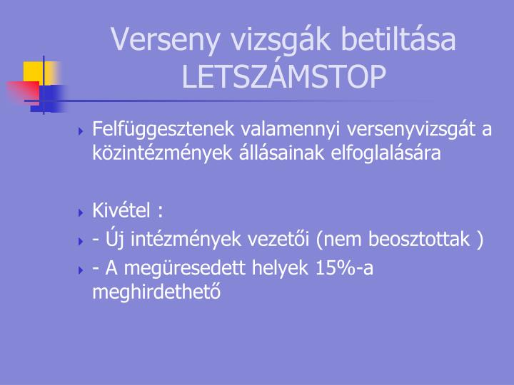 Verseny vizsgák betiltása LETSZÁMSTOP