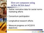 how are campuses using acha ncha data1