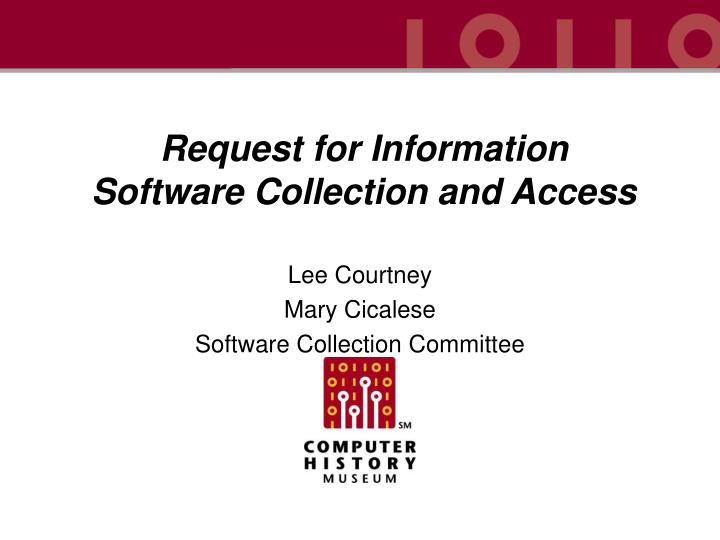 request for information software collection and access n.